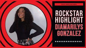 Rockstar Spotlight: Diamarilys Gonazlez