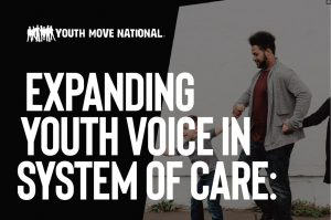 Youth & Families: Expanding Youth Voice in System of Care